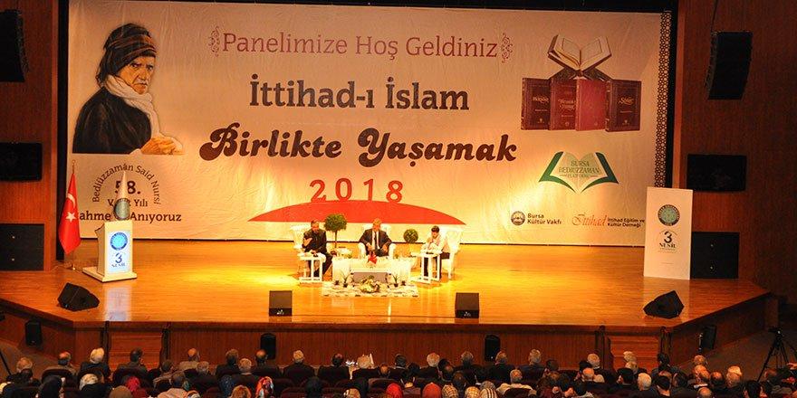 Said Nursi'nin bütün hayatı İttihad-ı İslam'dır