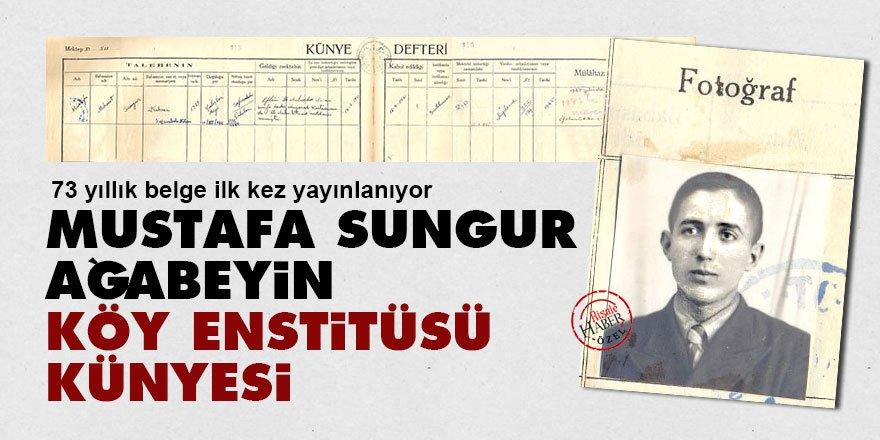 73 yıllık belge ilk kez yayınlanıyor: Mustafa Sungur ağabeyin Köy Enstit