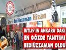Bitlisin Ankaradaki en gözde tanıtımı Bediüzzaman oldu