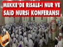 Mekkede Risale-i Nur ve Said Nursi konferansı