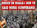 Mekke'de Risale-i Nur ve Said Nursi konferansı