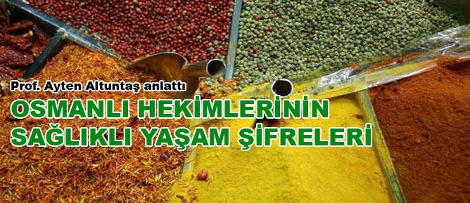 Osmanlı hekimlerinin sağlıklı yaşam şifreleri