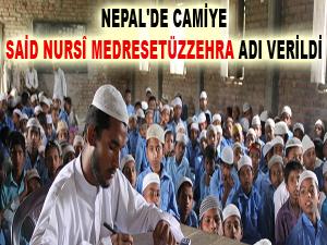 Nepal'de camiye Said Nursî Medresetüzzehra adı verildi