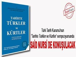 'Türkler ve Kürtler' sempozyumunda Said Nursi de konuşulacak