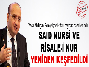 Said Nursi ve Risale-i Nur yeniden keşfedildi