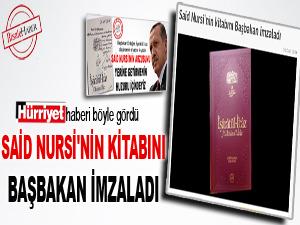 Said Nursi'nin kitabını Başbakan imzaladı