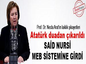 Atatürk duadan çıkarıldı, Said Nursi MEB sistemine girdi