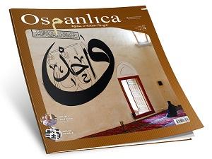 Her ay yayınlanmaya başlayan Osmanlıca derginin şubat sayısı çıktı