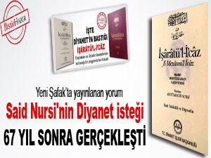Said Nursi'nin Diyanet isteği 67 yıl sonra gerçekleşti