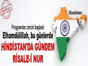 Elhamdulillah, bu günlerde Hindistan'da gündem Risale-i Nur