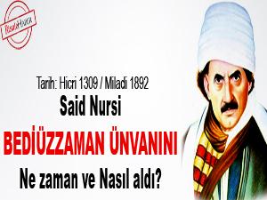 Said Nursi, Bediüzzaman ünvanını ne zaman ve nasıl aldı?