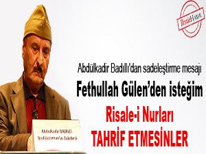 Gülen'den isteğim Risale-i Nurları tahrif etmesinler