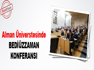 Alman Üniverstesinde Bediüzzaman konferansı