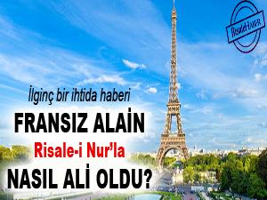 Fransız Alain, Risale-i Nur'la nasıl Ali oldu?