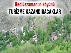 Bediüzzaman'ın köyünü turizme kazandıracaklar