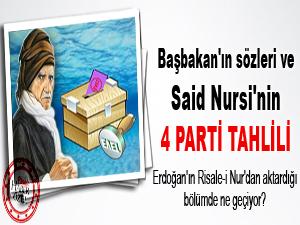 Başbakan'ın sözleri ve Said Nursi'nin dört parti tahlili