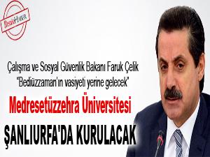 Medresetüzzehra Üniversitesi Şanlıurfa'da kurulacak