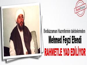 Mehmed Feyzi Efendi rahmetle yad ediliyor