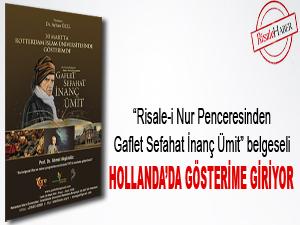 Gaflet, Sefahat, İnanç, Ümit belgeseli Hollanda'da