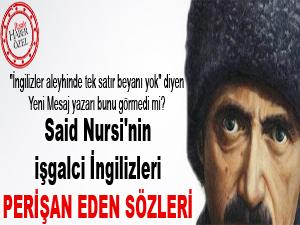 Said Nursi'nin işgalci İngilizleri perişan eden eseri