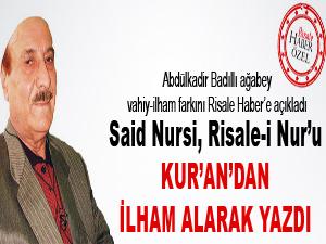 Said Nursi, Risale-i Nur'u Kur'an'dan ilham alarak yazdı