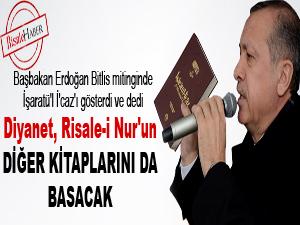 Başbakan: Risale-i Nur'un diğer kitaplarını da basacağız