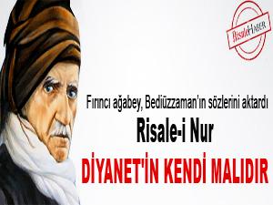 Bediüzzaman: Risale-i Nur, Diyanet'in malıdır