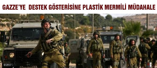 Gazze'ye Destek Gösterisine Plastik Mermili Müdahale