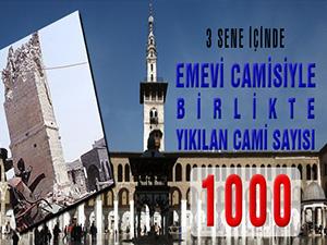 Emevi Camisiyle birlikte yıkılan cami sayısı 1000