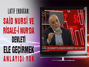 Said Nursi ve Risale-i Nur'da devleti ele geçirmek anlayışı yok
