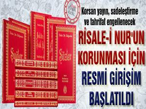Risale-i Nur'un korunması için resmi girişim başlatıldı