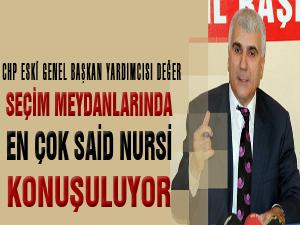 Seçim meydanlarında en çok Said Nursi konuşuluyor
