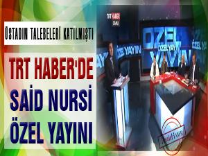 TRT Haber'de Said Nursi özel yayını