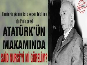 Atatürk'ün makamında Said Nursi'yi mi görelim?