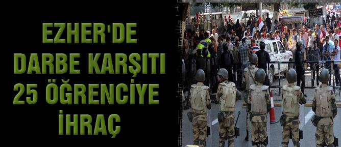 Ezher'de darbe karşıtı 25 öğrenciye ihraç