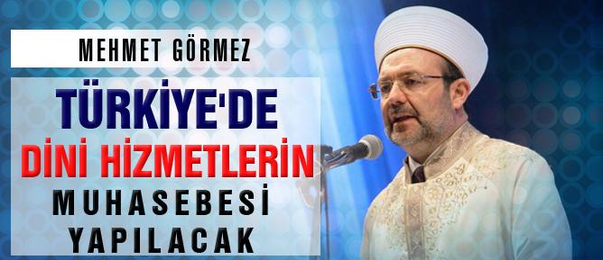 Türkiye'de din hizmetlerinin muhasebesi yapılacak