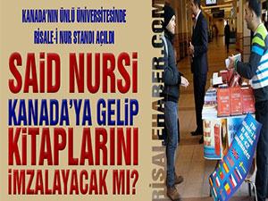 Said Nursi Kanada'ya gelip kitaplarını imzalayacak mı?