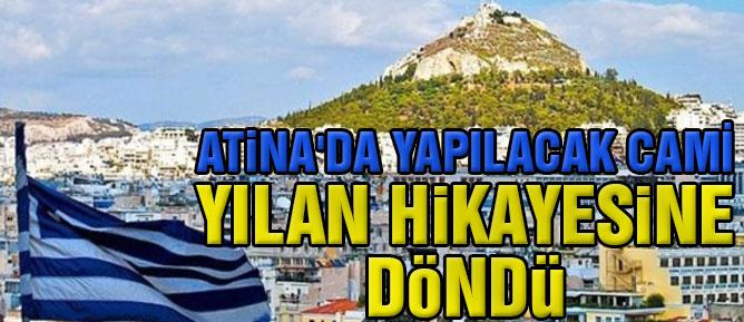 Atina'da yapılacak cami yılan hikayesine döndü