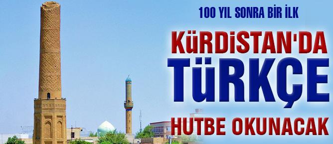 Kürdistan'da Türkçe hutbe okunacak