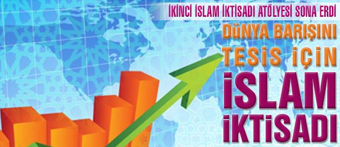 Dünya Barışını tesis için İslam İktisadı