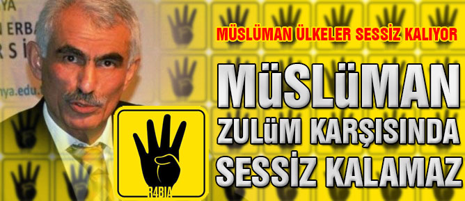 Müslüman zulüm karşısında sessiz kalamaz