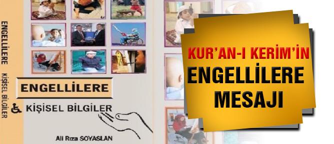 Kur'an-ı Kerim'in Engellilere Mesajı
