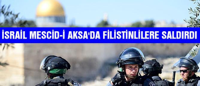 İsrail Mescid-i Aksa'da Filistinlilere saldırdı