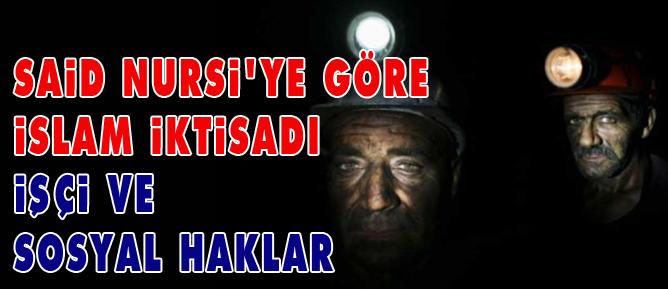 Said Nursi'ye göre İslam İktisadı, işçi ve sosyal haklar