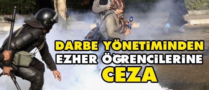 Darbe yönetiminden Ezher öğrencilerine ceza