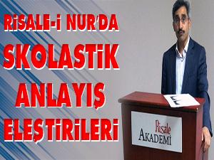 Risale-i Nur'da Skolastik anlayış eleştirileri