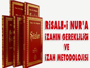 Risale-i Nur'da izahın gerekliliği ve izah metodolojisi