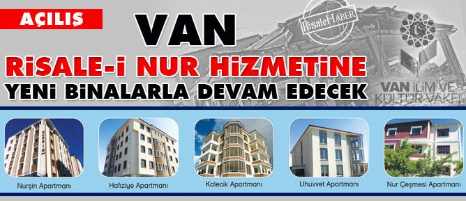 Van Risale-i Nur hizmetine yeni binalarla devam edecek