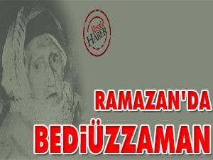Ramazan'da Bediüzzaman