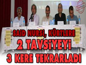Said Nursi, Kürtlere 2 tavsiyeyi 3 kere tekrarladı
